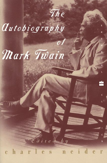 The Autobiography Of Mark Twain Charles Neider Paperback