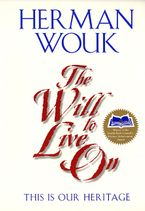 The Will to Live On Paperback  by Herman Wouk
