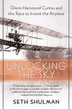 Unlocking the Sky Paperback  by Seth Shulman