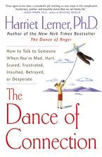 The Dance of Connection Paperback  by Harriet Lerner