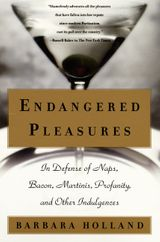 Endangered Pleasures