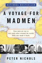 A Voyage for Madmen Paperback  by Peter Nichols