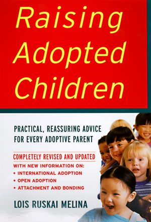 Raising Adopted Children, Revised Edition book image