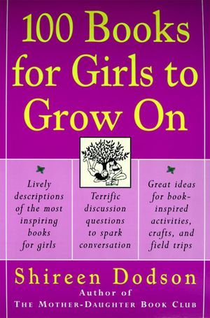 100 Books for Girls to Grow On book image