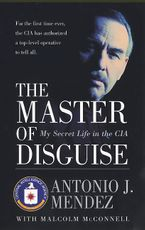 The Master of Disguise Paperback  by Antonio J. Mendez