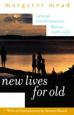 New Lives for Old Paperback  by Margaret Mead