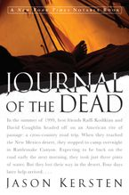 Journal of the Dead Paperback  by Jason Kersten