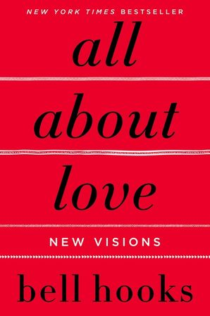 All About Love Paperback  by bell hooks