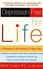 Depression-free for Life Paperback  by Gabriel Cousens