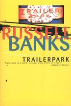 Trailerpark Paperback  by Russell Banks