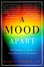 A Mood Apart Paperback  by Peter C. Whybrow
