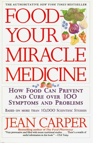 Food--Your Miracle Medicine book image