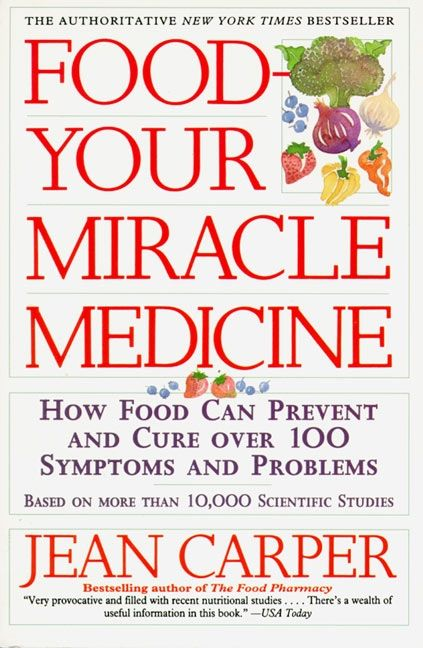 Food your miracle medicine jean carper paperback read a sample enlarge book cover fandeluxe Images