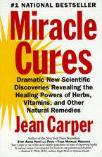 Miracle Cures Paperback  by Jean Carper