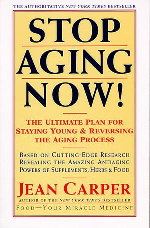 Stop Aging Now! book image
