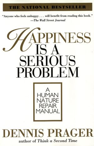 Happiness Is a Serious Problem book image