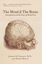 The Mind and the Brain Paperback  by Jeffrey M. Schwartz