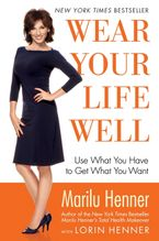 Wear Your Life Well Paperback  by Marilu Henner