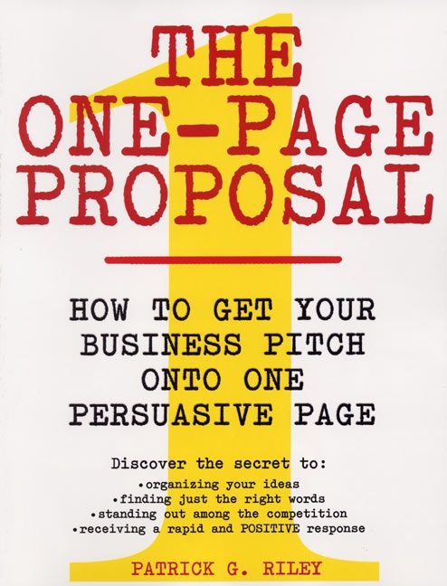 The One-Page Proposal - Patrick G. Riley - Paperback