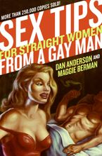 Sex Tips For Straight Women from a Gay Man Paperback  by Dan Anderson