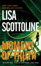 Moment of Truth Paperback  by Lisa Scottoline