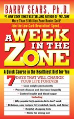A Week in the Zone Paperback  by Barry Sears