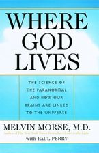 Where God Lives Paperback  by Melvin Morse M.D.