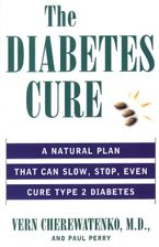 The Diabetes Cure Paperback  by Dr. Vern Cherewatenko