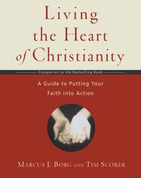 living-the-heart-of-christianity