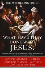 What Have They Done with Jesus?