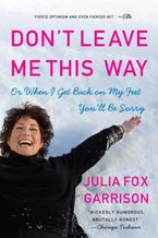 Don't Leave Me This Way Paperback  by Julia Fox Garrison