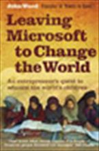 leaving-microsoft-to-change-the-world