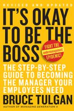 It's Okay to Be the Boss Hardcover  by Bruce Tulgan