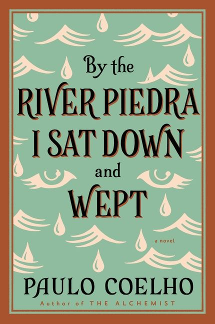 By the river piedra i sat down and wept paulo coelho paperback by the river piedra i sat down and wept fandeluxe Image collections