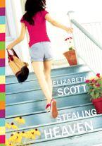 Stealing Heaven Paperback  by Elizabeth Scott