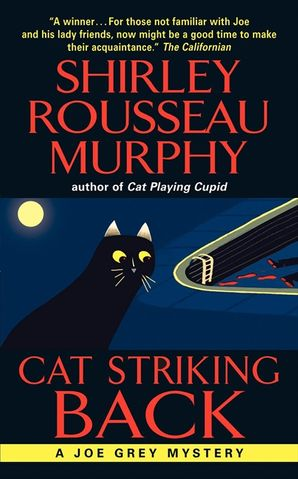 Cat Striking Back Paperback  by Shirley Murphy