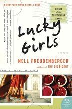 Lucky Girls Paperback  by Nell Freudenberger