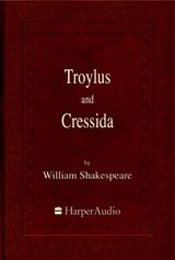 Troylus and Cressida