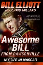 Awesome Bill from Dawsonville Paperback  by Bill Elliott