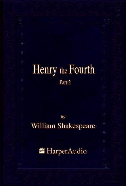 discuss how shakespeare presents henry and Henry iv by william shakespeare directed by daniel sullivan featuring tom hanks as sir john falstaff, with harry groener, hamish linklater, joe morton, and rondi reed.