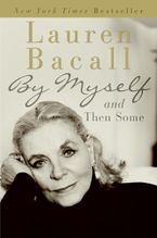 By Myself and Then Some Paperback  by Lauren Bacall
