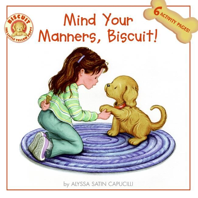 Mind Your Manners >> Mind Your Manners Biscuit Alyssa Satin Capucilli Paperback