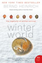 Winter World Paperback  by Bernd Heinrich