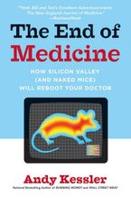 The End of Medicine