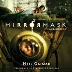 MirrorMask Downloadable audio file UBR by Neil Gaiman