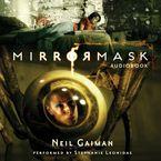 MirrorMask Downloadable audio file UBR by Neil Gaiman