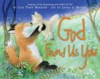 god-found-us-you