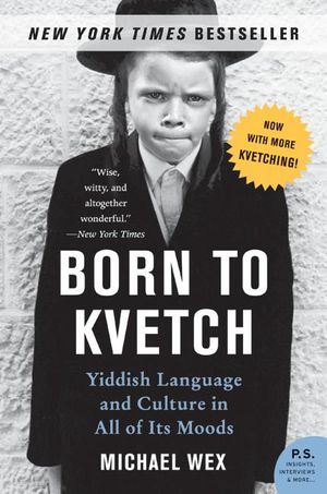 Born to Kvetch book image