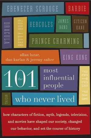 The 101 Most Influential People Who Never Lived book image
