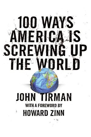 100 Ways America Is Screwing Up the World book image
